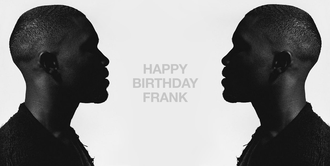 HAPPY BIRTHDAY FRANK OCEAN