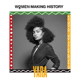 WOMEN MAKING HISTORY: YARA SHAHIDI
