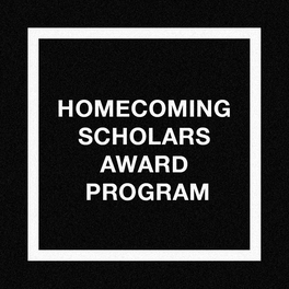 Homecoming Scholars Award Program