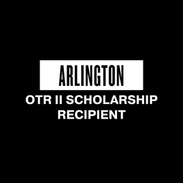 ARLINGTON OTR II SCHOLARSHIP RECIPIENTS